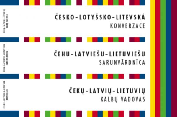 Česko-lotyšsko-litevská konverzace=Čehu-latviešu-lietuviešu sarunvārdnīca=Čekų-latvių-lietuvių kalbų
