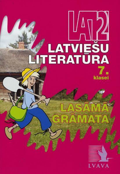 Latviešu literatūra 7.klasei. Lasāmā grāmata