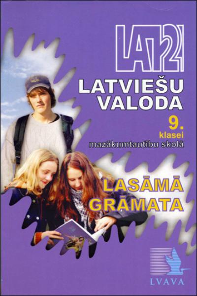 Latviešu valoda 9.klasei mazākumtautību skolā. Lasāmā grāmata