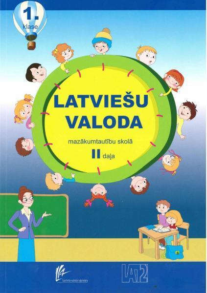 Latviešu valoda 1. klasei mazākumtautību skolā. 2. daļa