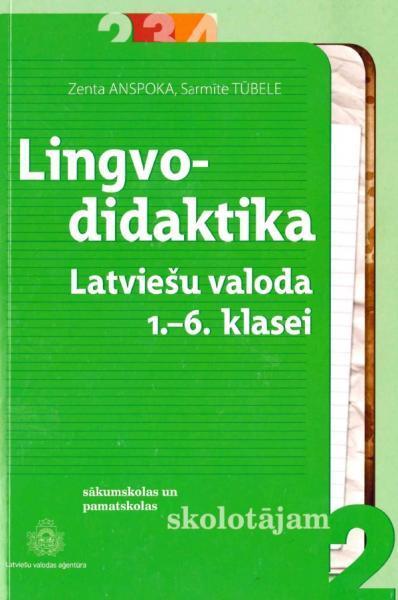 Lingvodidaktika. Latviešu valoda 1.–6. klasei