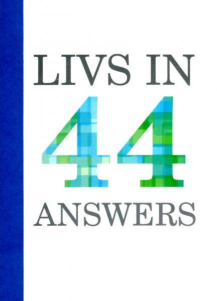 Livs in 44 Answers