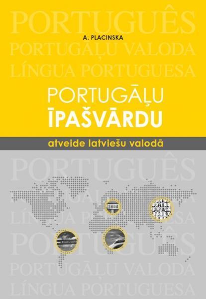 Portugāļu īpašvārdu atveide latviešu valodā: ieteikumi