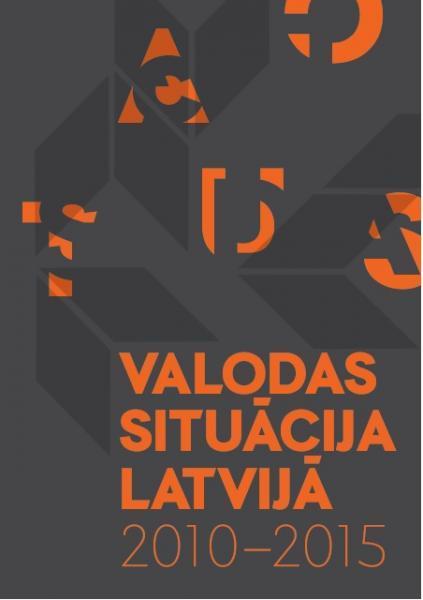 Valodas situācija Latvijā: 2010-2015