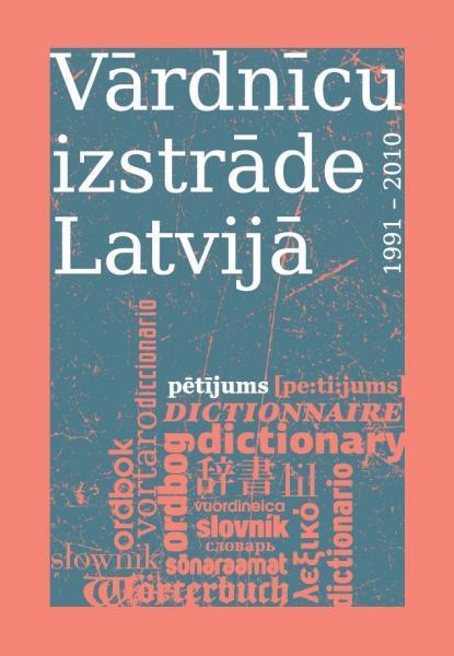 Vārdnīcu izstrāde Latvijā: 1991—2010