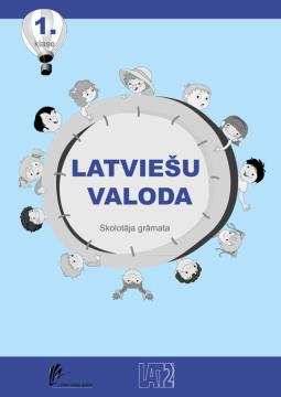 Latviešu valoda mazākumtautību skolā. 1. klase. Skolotāja grāmata