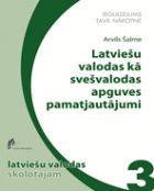 Latviešu valodas kā svešvalodas apguves pamatjautājumi