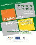 Uzdevumi latviešu valodas mācībā. Mācību līdzeklis profesionālās izglītības audzēknim