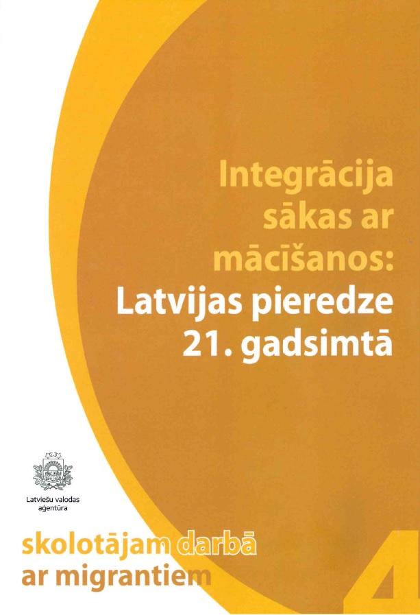 Integrācija sākas ar mācīšanos: Latvijas pieredze 21. gadsimtā