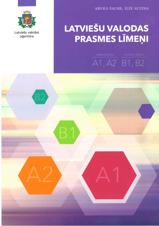 Latviešu valodas prasmes līmeņi A1, A2, B1, B2
